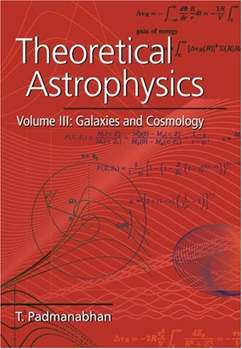 9780521566308: Theoretical Astrophysics: Volume 3, Galaxies and Cosmology