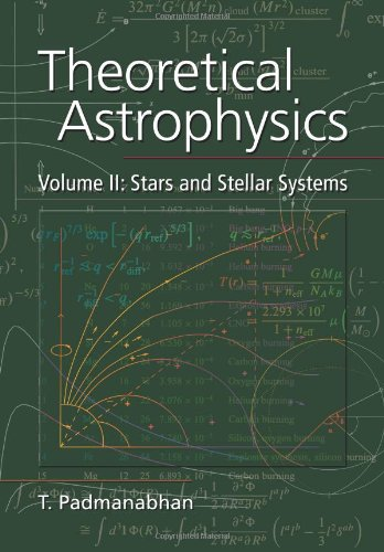 9780521566315: Theoretical Astrophysics, Volume II: Stars and Stellar Systems