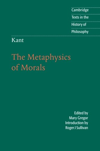 9780521566735: Kant: The Metaphysics of Morals (Cambridge Texts in the History of Philosophy)