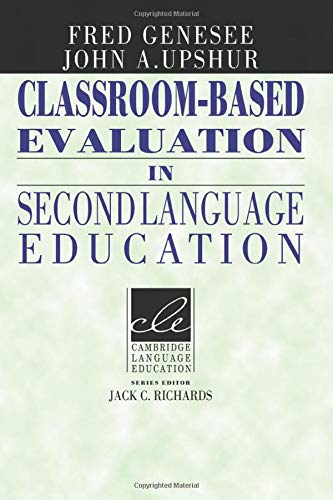 9780521566810: Classroom-Based Evaluation in Second Language Education (Cambridge Language Education)