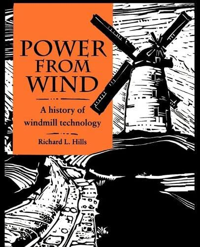 9780521566865: Power from Wind: A History of Windmill Technology