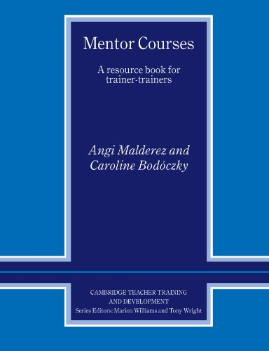 9780521566902: Mentor Courses: A Resource Book for Trainer-Trainers (Cambridge Teacher Training and Development)