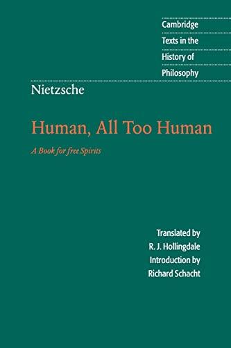 Nietzsche: Human, All Too Human: A Book: Nietzsche, Friedrich