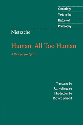 9780521567046: Nietzsche: Human, All Too Human: A Book for Free Spirits (Cambridge Texts in the History of Philosophy)