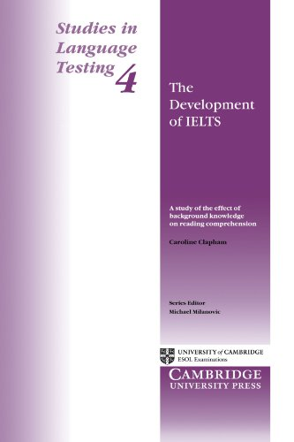 9780521567084: The Development of IELTS: A Study of the Effect of Background on Reading Comprehension: Development of IELTS - A Study of the Effect of Background ... v. 4 (Studies in Language Testing)