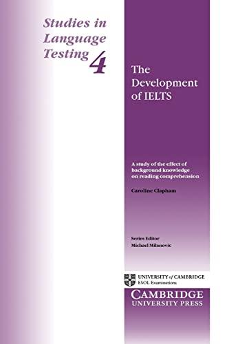 Studies in Language Testing 4: The Development: Caroline Clapham