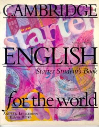 9780521567138: Cambridge English for the World Starter Student's book (Cambridge English for Schools)