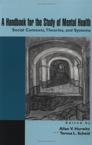9780521567633: A Handbook for the Study of Mental Health: Social Contexts, Theories, and Systems