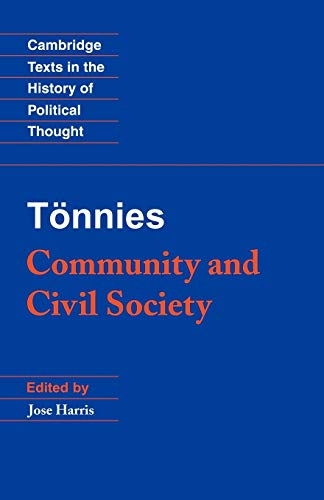 9780521567824: Tönnies: Community and Civil Society Paperback (Cambridge Texts in the History of Political Thought)