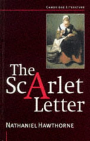 The Scarlet Letter Cambridge Literature by Nathaniel Hawthorne