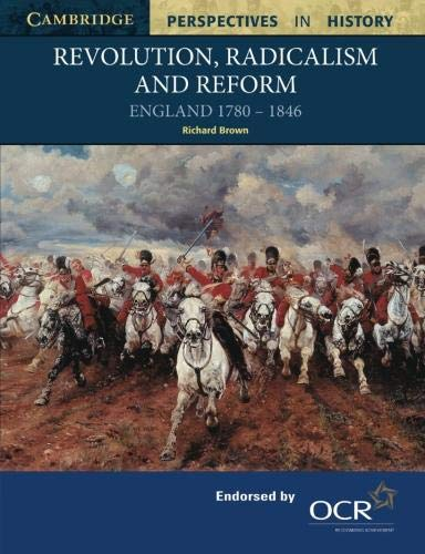 9780521567886: Revolution, Radicalism and Reform: England 1780-1846 (Cambridge Perspectives in History)