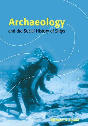 9780521567893: Archaeology and the Social History of Ships