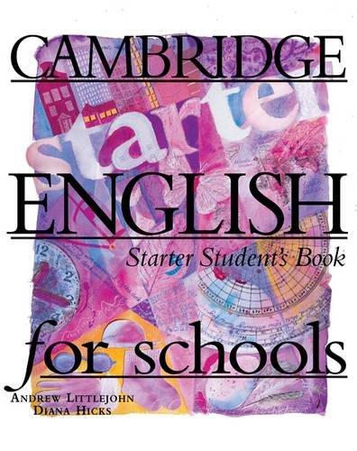 9780521567954: Cambridge English for Schools Starter Student's book (Cambridge English for Schools)