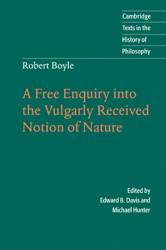 9780521567961: Robert Boyle: A Free Enquiry into the Vulgarly Received Notion of Nature (Cambridge Texts in the History of Philosophy)
