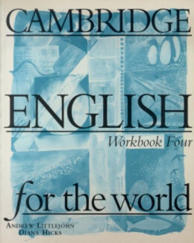 9780521568111: Cambridge English for the World 4 Workbook (Cambridge English for Schools)