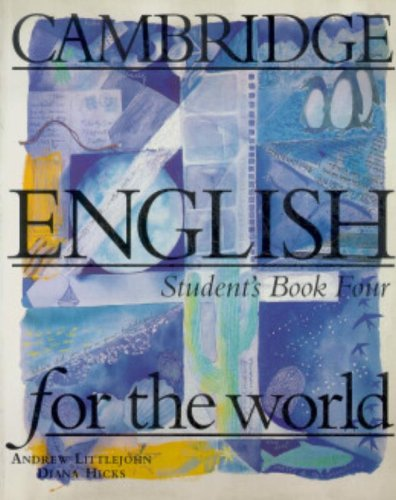 9780521568159: Cambridge English for the World 4 Student's book (Cambridge English for Schools)
