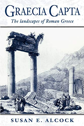 9780521568197: Graecia Capta: The Landscapes of Roman Greece