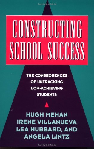 9780521568265: Constructing School Success: The Consequences of Untracking Low Achieving Students
