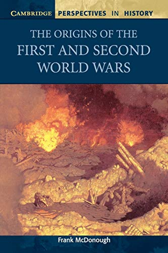 9780521568616: The Origins of the First and Second World Wars (Cambridge Perspectives in History)