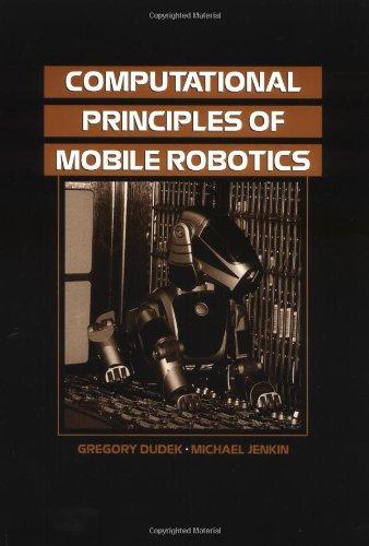 9780521568760: Computational Principles of Mobile Robotics
