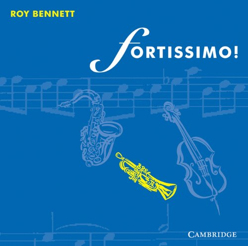 Fortissimo! Audio CD Set (4 CDs): Roy Bennett