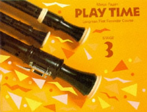 9780521569910: Play Time Recorder Course Stage 3: An Introduction to the Descant Recorder (Fagan Play Time Recorder Course)