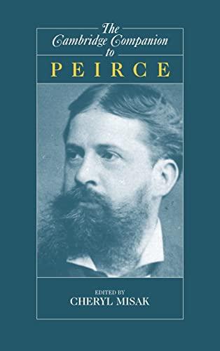 9780521570060: The Cambridge Companion to Peirce (Cambridge Companions to Philosophy)