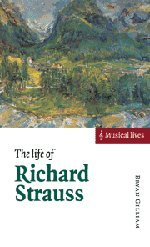9780521570190: The Life of Richard Strauss (Musical Lives)