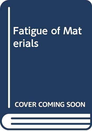 9780521570466: Fatigue of Materials