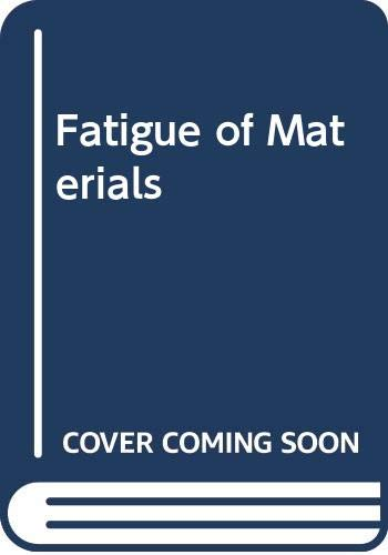 9780521570466: Fatigue of Materials