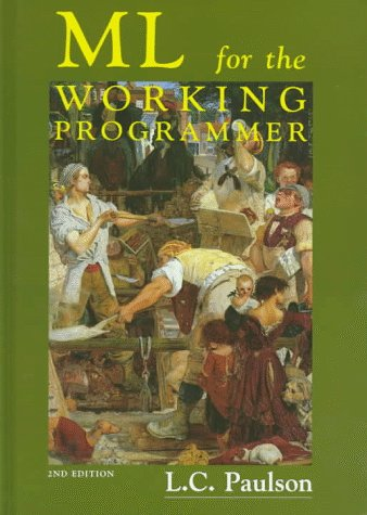 9780521570503: ML for the Working Programmer