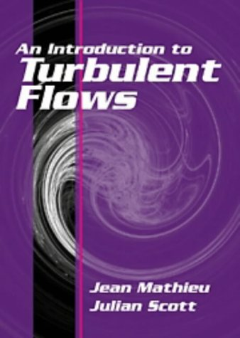 9780521570664: An Introduction to Turbulent Flow
