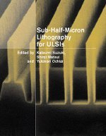 9780521570800: Sub-Half-Micron Lithography for ULSIs