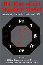 9780521570824: The Rise of the Standard Model: A History of Particle Physics from 1964 to 1979
