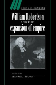 9780521570831: William Robertson and the Expansion of Empire (Ideas in Context)
