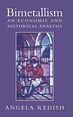 9780521570916: Bimetallism: An Economic and Historical Analysis (Studies in Macroeconomic History)