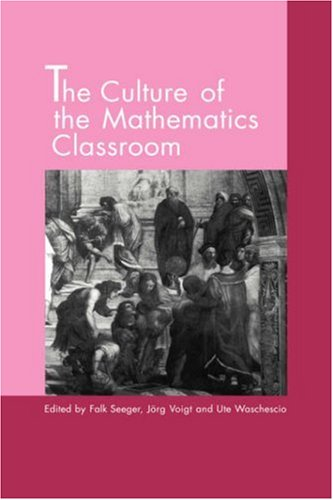 9780521571074: The Culture of the Mathematics Classroom