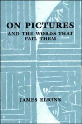 9780521571081: On Pictures and the Words that Fail Them