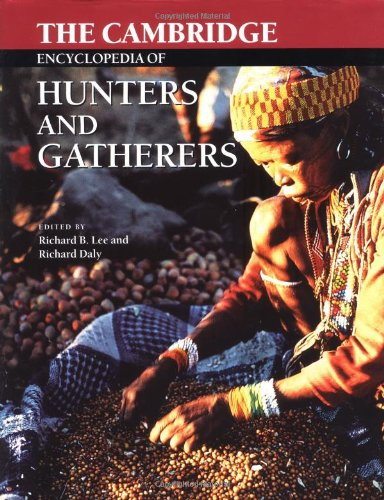 9780521571098: The Cambridge Encyclopedia of Hunters and Gatherers