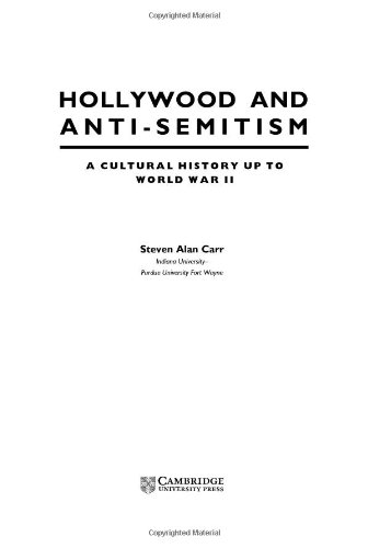 Hollywood and Anti-Semitism: A Cultural History up to World War II