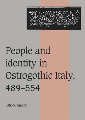 9780521571517: People and Identity in Ostrogothic Italy, 489-554 (Cambridge Studies in Medieval Life and Thought: Fourth Series)