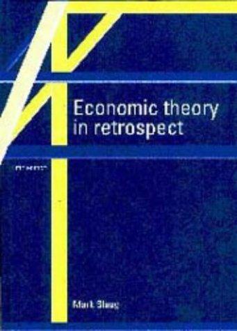 9780521571531: Economic Theory in Retrospect