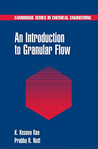 9780521571661: An Introduction to Granular Flow (Cambridge Series in Chemical Engineering)