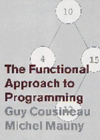 9780521571838: The Functional Approach to Programming