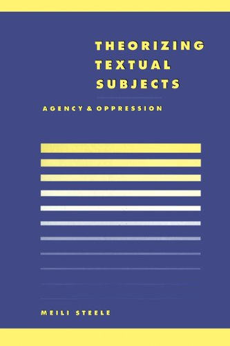 9780521571852: Theorising Textual Subjects: Agency and Oppression (Literature, Culture, Theory)