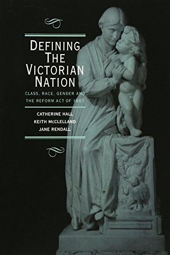 9780521572187: Defining the Victorian Nation: Class, Race, Gender and the British Reform Act of 1867