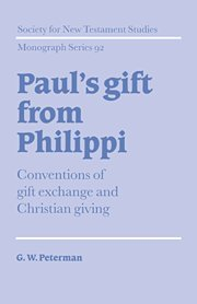 9780521572200: Paul's Gift from Philippi: Conventions of Gift Exchange and Christian Giving (Society for New Testament Studies Monograph Series)