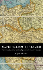 9780521572248: Nationalism Reframed: Nationhood and the National Question in the New Europe
