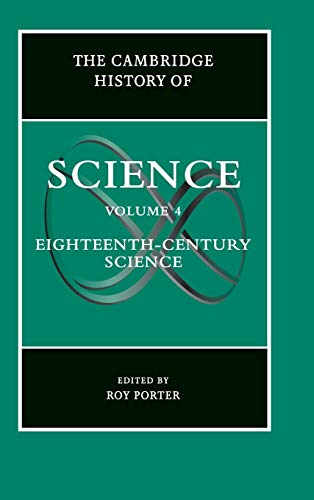 9780521572439: The Cambridge History of Science, Volume 4: The Eighteenth Century