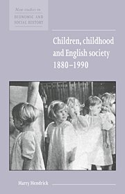9780521572538: Children, Childhood and English Society, 1880 1990 (New Studies in Economic and Social History)